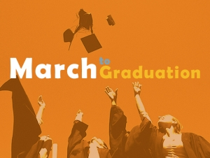 March to Graduation Prepares Students for Adulthood